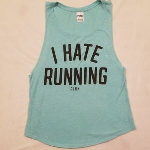"""VS/PINK """"I HATE RUNNING"""" PINK Tank Top X-Small"""